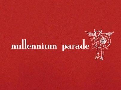 ミレニアム パレード